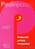 Polański Edward, Szopa Marek - Podręcznik polskiej interpunkcji