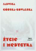 Górska-Kowalska Jadwiga - Życie i medycyna
