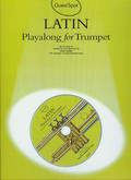 Latin playalong for trumpet z płytą CD. Ten hit songs in melody line arrangements
