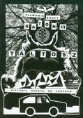 Shuty Sławomir - Baton III Taltosz. Historia oparta na faktach