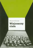 Klimczyk Wojciech - Wizjonerzy ciała. Panorama współczesnego teatru tańca