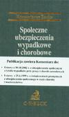 red. Gersdorf M., red. Gudowska B. - Społeczne ubezpieczenia wypadkowe i chorobowe. Komentarz