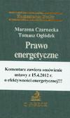 Czarnecka Marzena, Ogłódek Tomasz - Prawo energetyczne. Komentarz