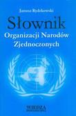 Rydzkowski Janusz - Słownik Organizacji Narodów Zjednoczonych