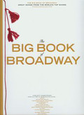 The big book of Broadway. Great songs from the world`s top shows