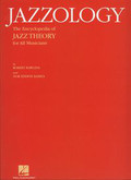 Rawlins Robert, Bahha Nor Eddine - Jazzology. The encyklopedia of jazz theory  for all musicians
