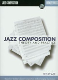 Pease Ted - Jazz composition Theory and practice z płytą CD. Based on Berklee`s Jazz Composition and Arranging Curriculum