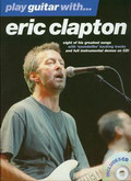 Play guitar with Eric Clapton z płytą CD. Eight of his greatest songs with 'soundalike' backing tracks and full instrumental demos on CD