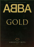 ABBA Gold Greatest Hits All songs from the album arranged for voice, piano and guitar