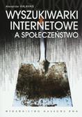 Halavais Alexander - Wyszukiwarki internetowe a społeczeństwo