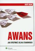 Eblin Scott - Awans. Jak utrzymać się na stanowisku