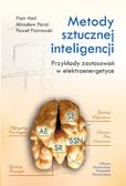 Helt Piotr, Parol Mirosław, Piotrowski Paweł - Metody sztucznej inteligencji. Przykłady zastosowań w elektroenergetyce