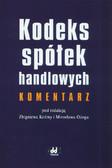 red. Koźma Zbigniew, red. Ożóg Mirosław - Kodeks spółek handlowych. Komentarz