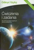 Braun Marcin, Śliwa Weronika - Odkryć fizykę Ćwiczenia i zadania Zakres podstawowy. Szkoła ponadgimnazjalna