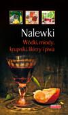 Fiedoruk Łukasz - Nalewki wódki, miody, krupniki, likiery i piwa