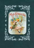 Konopnicka Maria - Moja książeczka