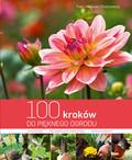 Chojnowska Ewa, Chojnowski Mariusz - 100 kroków do pięknego ogrodu
