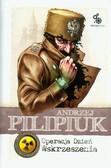 Pilipiuk Andrzej - Operacja Dzień Wskrzeszenia