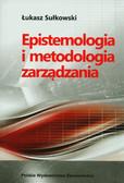 Sułkowski Łukasz - Epistemologia i metodologia zarządzania