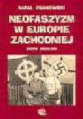 Pankowski R. - Neofaszyzm w Europie Zachodniej. Zarys ideologii