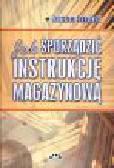 Dudziński Z. - Jak sporządzić instrukcję magazynową