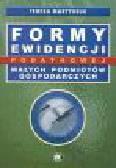 Martyniuk T. - Formy ewidencji podatkowej małych podmiotów gospodarczych