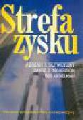 Slywotzky A., Morrison D., Andelman B. - Strefa zysku. Strategiczne modele działalności