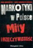 Korpetta E., Szmerdt-Sisicka E. - Narkotyki w Polsce. Mity i rzeczywistość