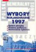 Wosik E. (red.) - Wybory parlamentarne 1997. System partyjny, postawy polityczne, zachowania wyborcze