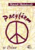 Modzelewski W. - Pacyfizm w Polsce
