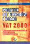 Wiśniewska D. - Podatek od towarów i usług VAT 2000