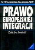 Brodecki Z. - Prawo europejskiej integracji