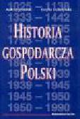 Jezierski A., Leszczyńska C. - Historia gospodarcza Polski