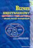 Nowakowski M. (red.) - Biznes międzynarodowy - obszary decyzji strategicznych