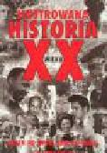 Adams S., Croot V, Crowther M. i inni - Ilustrowana historia XX wieku. Dzień po dniu, rok po roku