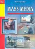 Sorlin P. - Mass media. Kluczowe pojęcia