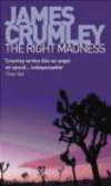 James Crumley,J Crumley - Right Madness