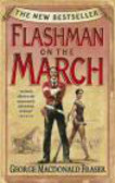 George MacDonald Fraser,G Fraser - Flashman on the March