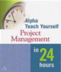 Nancy Mingus,N Mingus - Alpha Teach Yourself Project Management