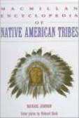 Michael Johnson,M Johnson - Macmillan Encyclopedia of Native American Tribes