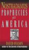 David Ovason,D Ovason - Nostradamus Prophecies for America