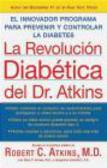 Robert Atkins,R Atkins - Revolucion Diabetica del Dr Atkins