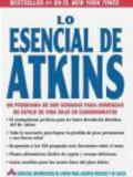 Atkins Health & Medical Information Services,A Health - Lo Esencial de Atkins