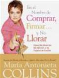Maria Antonieta Collins,M Collins - En el Nombre De Comprar Firmr ... y No Liorar