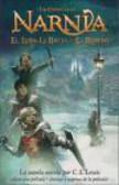 C. S. Lewis,C Lewis - Narnia El Leon La Bruja y El Ropero