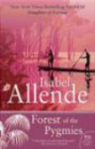 Isabel Allende,I Allende - Forest of the Pygmies