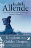 Isabel Allende,I Allende - Kingdom of the Golden Dragon