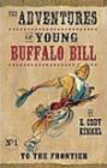 Kimmel - Adventures of Young Buffalo Bill To The Frontier