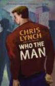 Lynch - Who the Man
