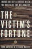 Richard Wolffe,John Authers,J Authers - Victim`s Fortune